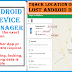 How to Find Your lost android Phone without installing any app  using  a  Phone, Tablet, Laptop or a PC