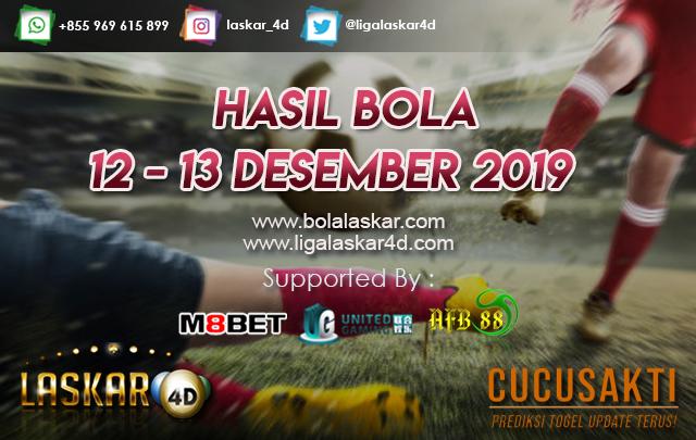 HASIL BOLA JITU TANGGAL 12 – 13 DESEMBER 2019