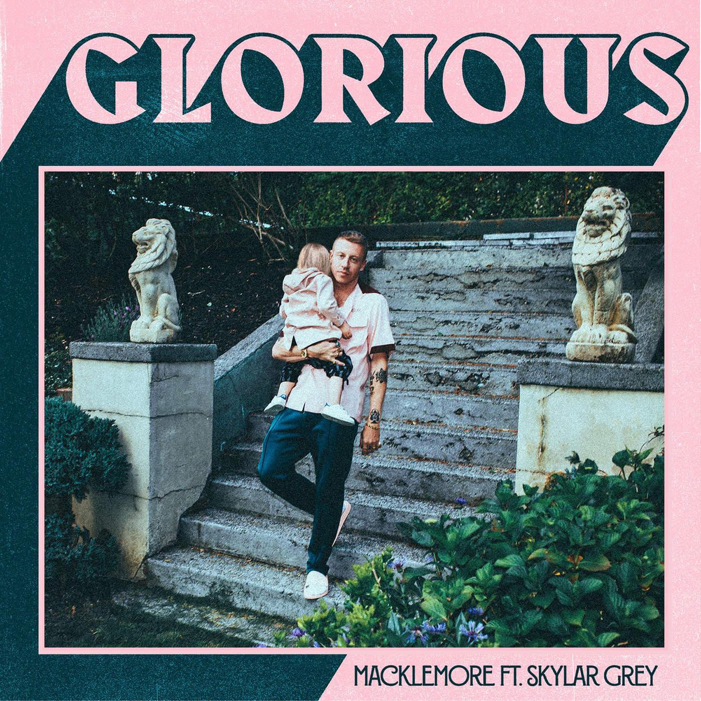 Macklemore - Glorious (feat. Skylar Grey) - Single Cover