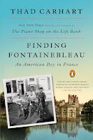 Review: Finding Fontainebleau by Thad Carhart