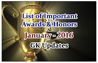 List of Important Awards and Honors - January 2016