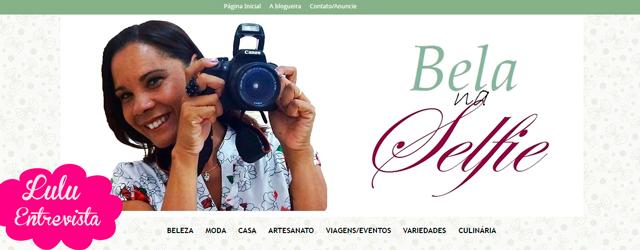 Lulu Entrevista: Elisangela Mesquita do blog Bela na Selfie