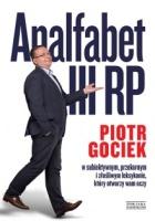 http://www.zysk.com.pl/nowosci%2C-zapowiedzi/analfabet-iii-rp---piotr-gociek