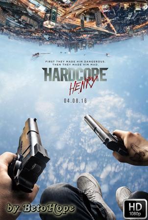Hardcore Henry [2015] [Latino-Ingles] HD 1080P [Google Drive] GloboTV