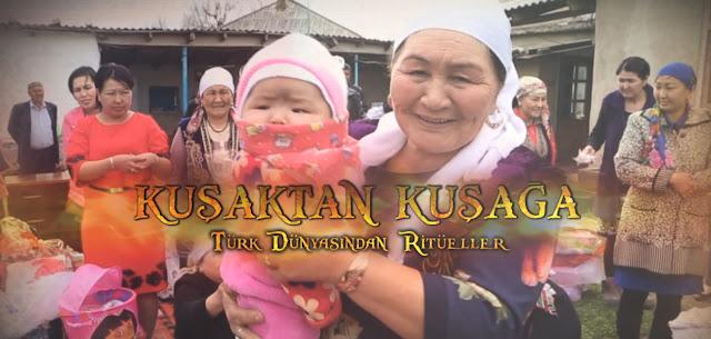 Kuşaktan Kuşağa - Türk Dünyasından Ritüeller