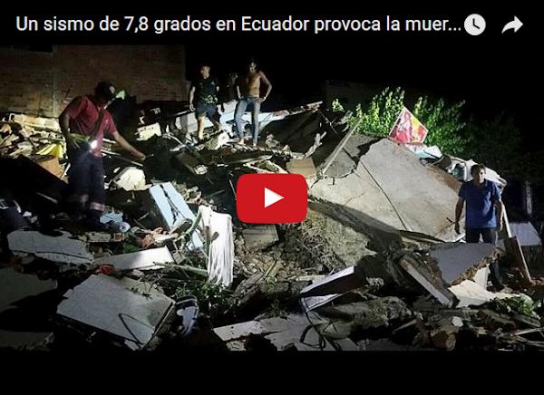 Terremoto de 7.8 sacude Ecuador