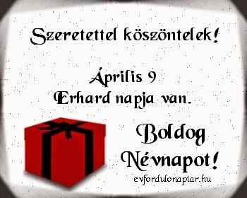 Április 9 - Erhard névnap