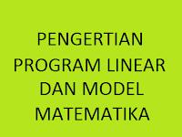 Pengertian Program Linear dan Model Matematika SMA Kelas 11