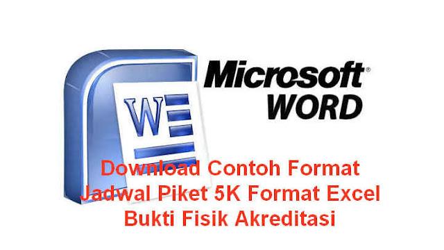 Download Contoh Format Jadwal Piket 5K Format Excel Bukti Fisik Akreditasi