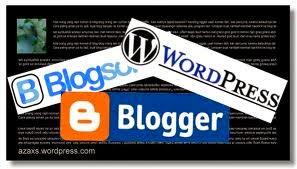 Cara Membuat Blog di Internet yang Bagus dan Gratis Menggunakan Blogspot dan Wordpress