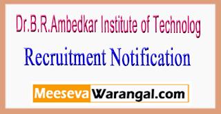 DBRAIT (Dr.B.R.Ambedkar Institute of Technology) Recruitment Notification 2017