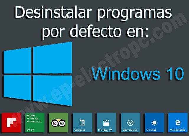 Guía de todos los métodos para desinstalar aplicaciones de Windows 10