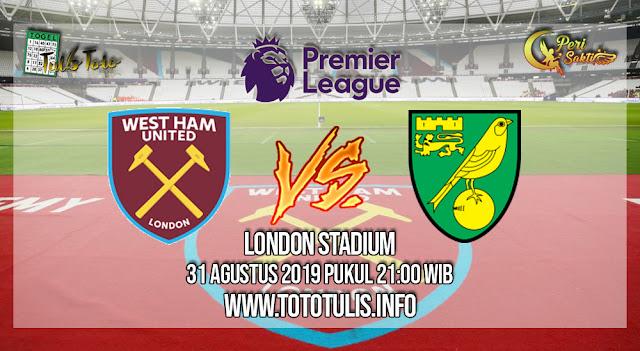 Prediksi West Ham United vs Norwich City 31 Agustus 2019