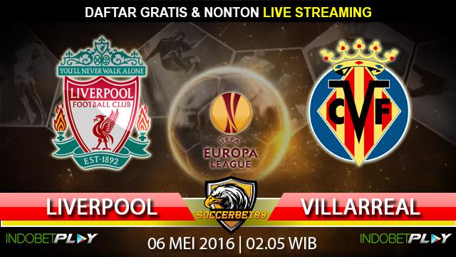 Prediksi Liverpool vs Villarreal 06 Mei 2016 (Liga Eropa)