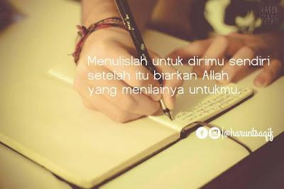 Menulisah untuk dirimu sendiri
