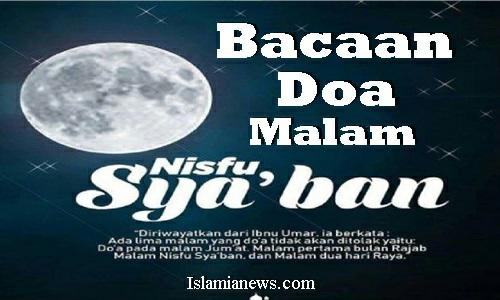 Teks Bacaan Lafadz Doa Malam Nisfu Sya'ban Lengkap Arab Latin 2020/1441