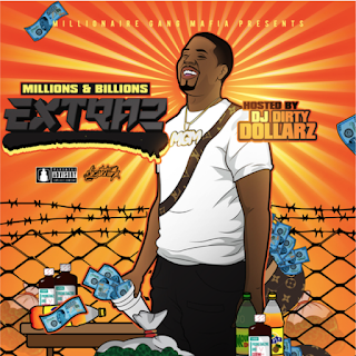 "Millions and Billions (@millions_billions) Dropped a New Mixtape ""Extraz"""