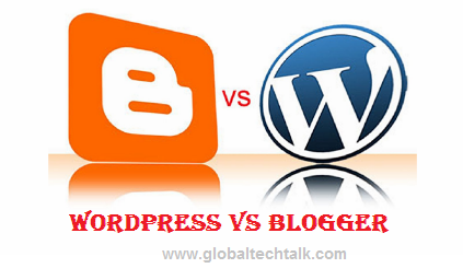 WordPress vs BlogSpot : Which Is Better & Why ?