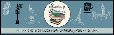 Sueños y Palabras: Tu fuente de información de literatura juvenil en español