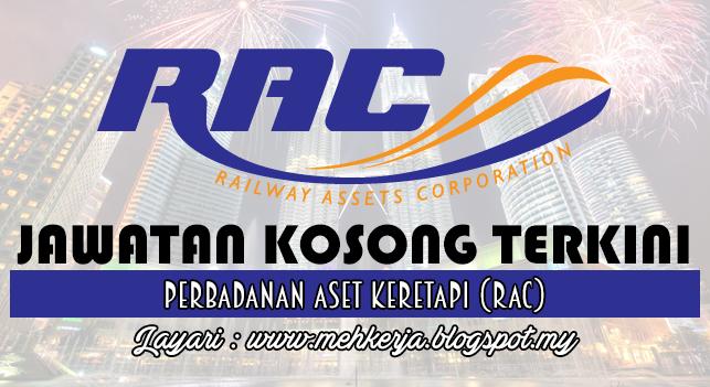 Jawatan Kosong Terkini 2016 di Perbadanan Aset Keretapi (RAC)