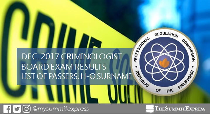 H-O Passers: December 2017 Criminologist board exam results
