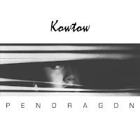 Pendragon Kowtow