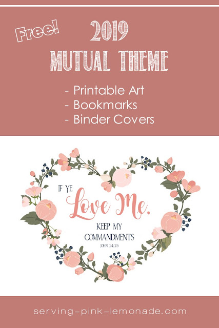 FREE 2019 Mutual Theme - Printable Art, Bookmarks, Binder Covers