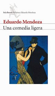 """Una comedia ligera"" - Eduardo Mendoza"
