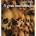 FOLLAS NOVAS AROUSA: PRESENTACIÓN LIBRO 'A gran mortaldade' de Calros Solla | 20h30 Av Rodrigo Mendoza | 21nov
