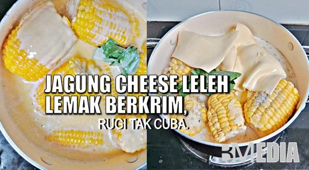 (VIDEO) Resepi Paling Padu Jagung Cheese Leleh Lemak Berkrim, Rugi Tak Cuba.😋
