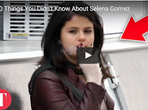 20 Things You Didn't Know About Selena Gomez
