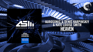Lirik Lagu Aurosonic & Denis Karpinskiy & Kate Louise Smith - Heaven