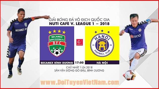 TRỰC TIẾP | Becamex Bình Dương vs Hà Nội | Vòng 4 Nuti Cafe V.League 2018