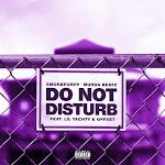Smokepurpp & Murda Beatz - Do Not Disturb (feat. Lil Yachty & Offset) - Single Cover
