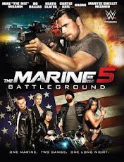 The Marine 5: Battleground (2017) เดอะ มารีน 5 คนคลั่งล่าทะลุสุดขีดนรก