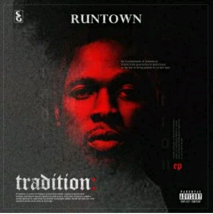 Download Music Mp3:- Runtown – Tradition