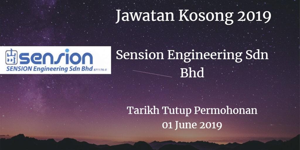 Jawatan Kosong SENSION ENGINEERING SDN BHD 01 June 2019
