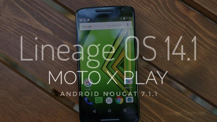 Lineage OS Mororola X Play