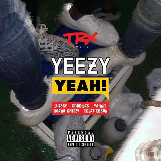 L.F.S ft. GodGilas, Yankie, Emana Cheezy & Éclat Edson - Yeezy Yeah (Rap)