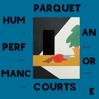 """PARQUET COURTS """"Dust"""""""
