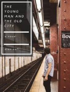 The Old City And The Young Man