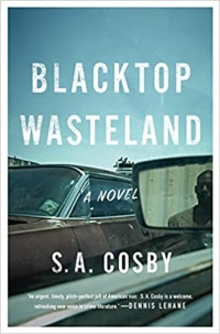 Blacktop Wasteland by S. A. Cosby (Book cover)