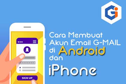 Cara Membuat Akun Email G-MAIL Pada Android dan iPhone untuk Mengerjakan Tugas Mata Pelajaran Informatika