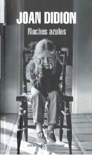 """Noches azules"" - Joan Didion"