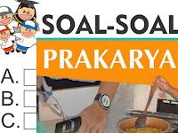 Soal UAS Prakarya Kelas 7 SMP/MTs Semester 1 Tahun Ajar 2017/2018