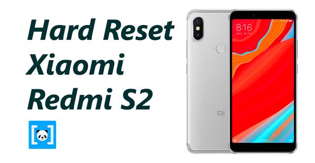 Tutorial Cara Hard Reset Xiaomi Redmi S Tutorial Cara Hard Reset Xiaomi Redmi S2, Lengkap!