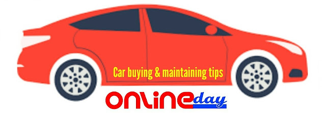 Car buying and maintain tips.How to maintain a car in good condition