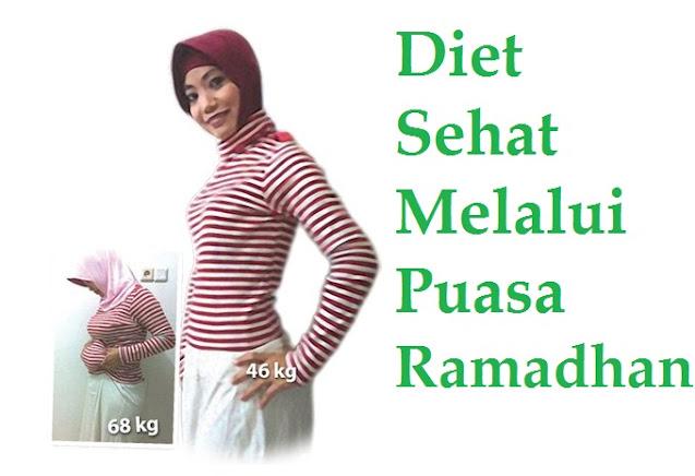 Cara Diet Sehat Melalui Puasa Ramadhan