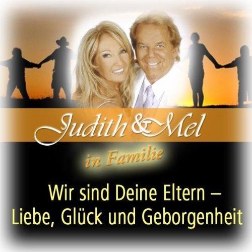 Bandas Em Destaque Judith Mel In Familie Wir Sind Deine Eltern