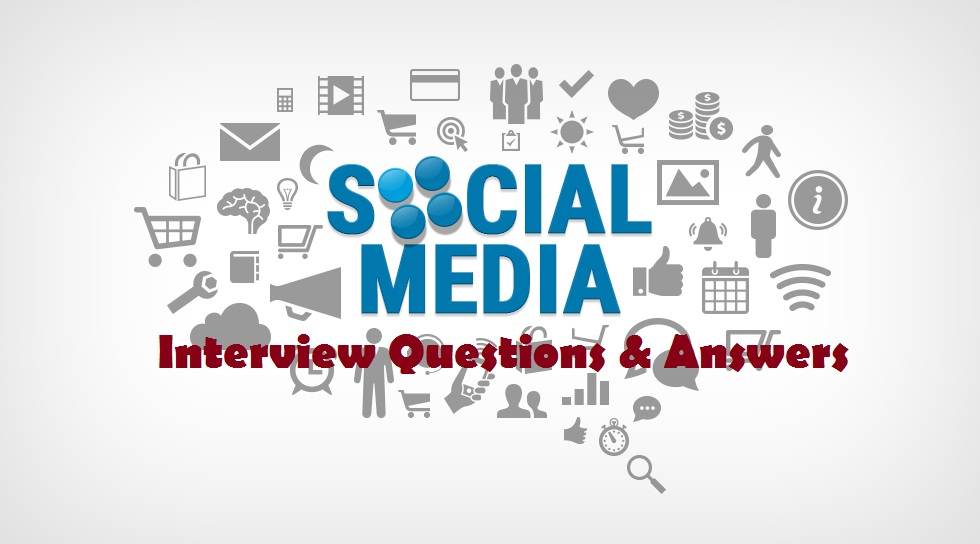 TOP 20 Social Media Marketing Interview Questions and Answers - marketing interview questions